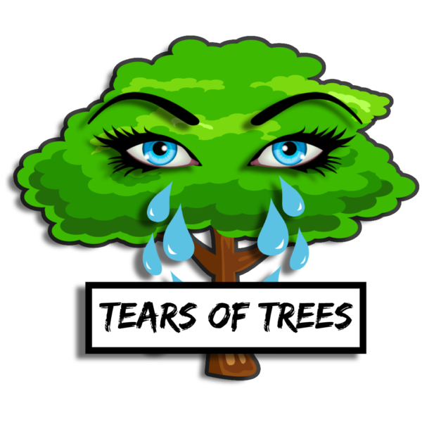 Tears of Trees
